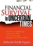 Financial Survival in Uncertain Times by Deborah Smith Pegues